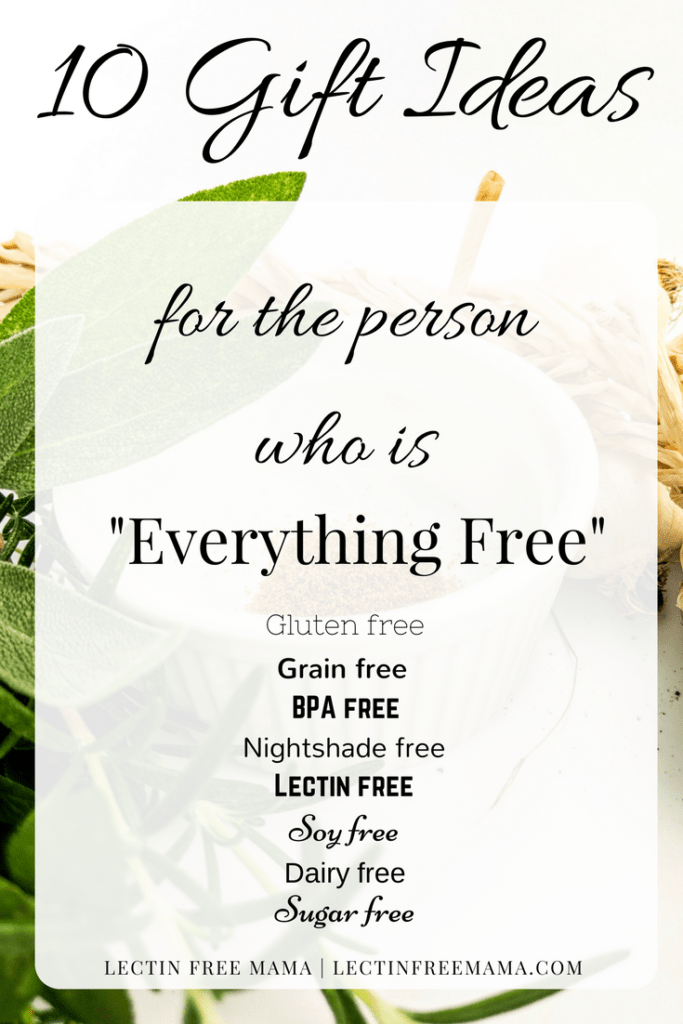 Gift ideas for the person who is everything free lectin free mama 10 gift ideas for the lectin free grain free gluten free dairy free negle Gallery
