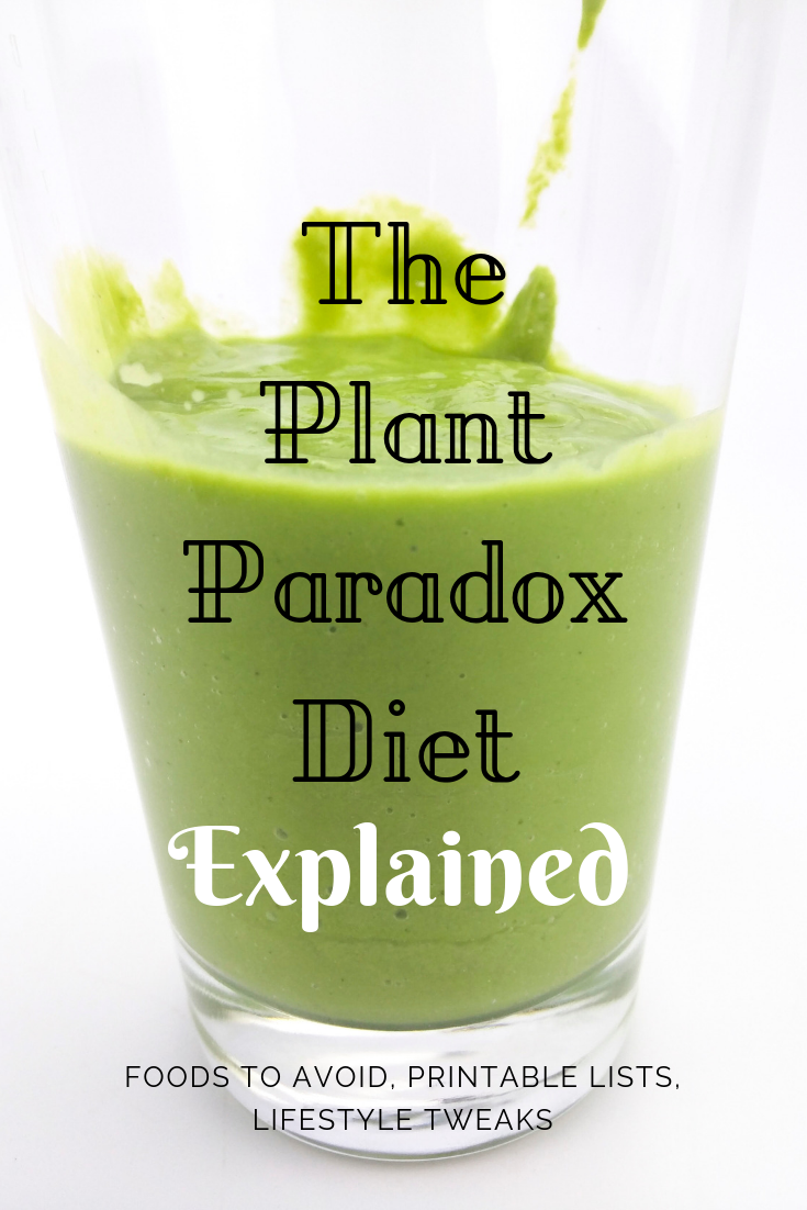The Plant Paradox Diet Explained (With Printable Food Lists)