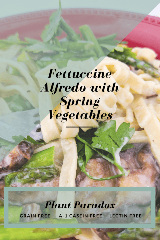 Make rich, creamy fettuccine alfredo Plant Paradox compliant with grain-free pasta, bright spring vegetables and herbs, and a refreshing lemon zest.