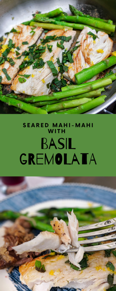 Recipe for lectin-free, Plant Paradox compliant seared mahi-mahi with basil gremolata.