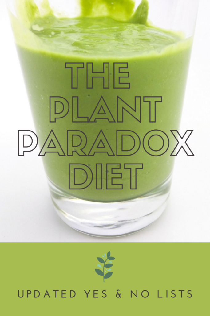 The Plant Paradox Diet: Updated Yes & No Lists